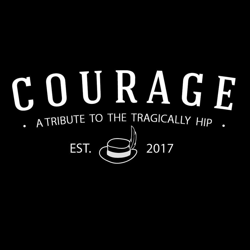 Courage - A Tribute To The Tragically Hip